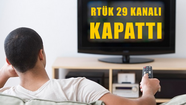 RT�K 29 kanal� daha kapatt�!