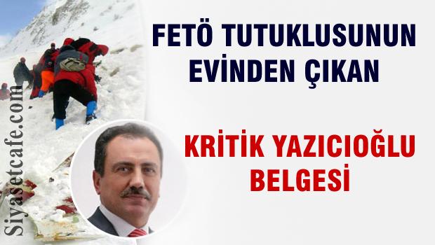 FETÖ tutuklusunda kritik Yazıcıoğlu belgesi çıktı