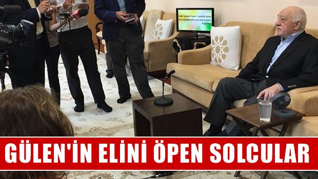 Fethullah Gülen'in elini öpen solcuları isim isim yazdı!