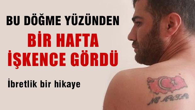Sırtındaki Türk bayrağı yüzünden PKK işkence yaptı