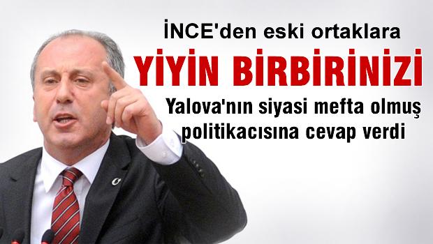 CHP'li İnce'den AKP'li eski vekile yanıt
