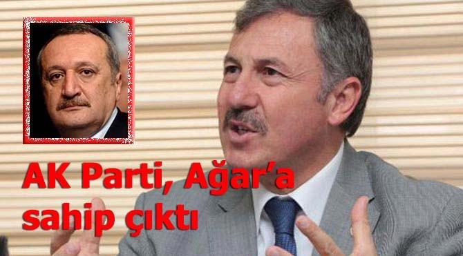AK Parti Ağar'a sahip çıktı