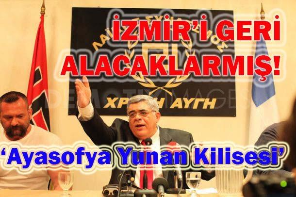 İzmir'i geri alacaklarmış!