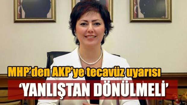 MHP'den AKP'ye 'tecavüz' uyarısı