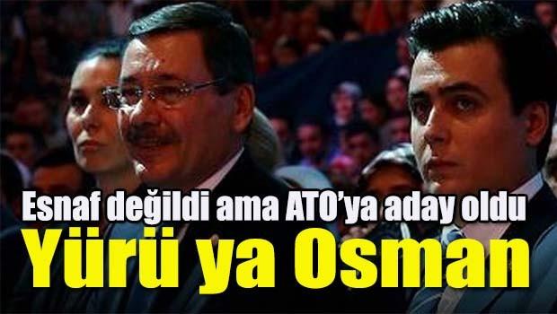 Osman Gökçek ATO'ya nasıl aday oldu?