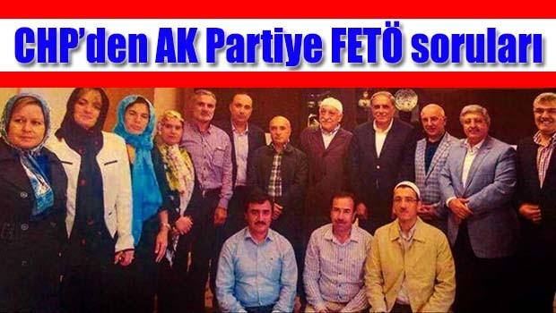 CHP'den AK Parti'ye FETÖ soruları