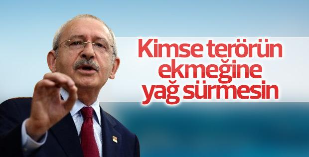 Kılıçdaroğlu: Kimse terörün ekmeğine yağ sürmemeli
