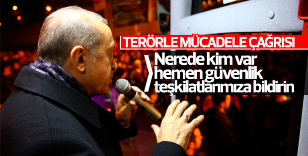 Erdoğan'dan Terörle Mücadele Çağrısı