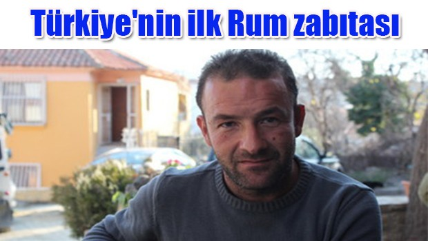 Türkiye'nin ilk Rum zabıtası