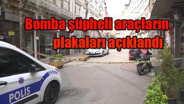 Bomba şüpheli araçların plakaları açıklandı