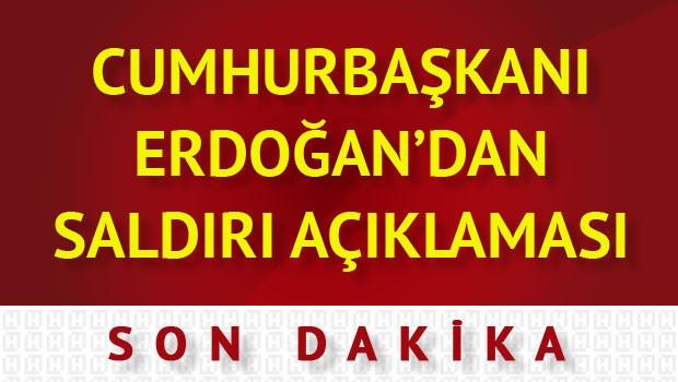 Erdoğan'dan son dakika suikast açıklaması