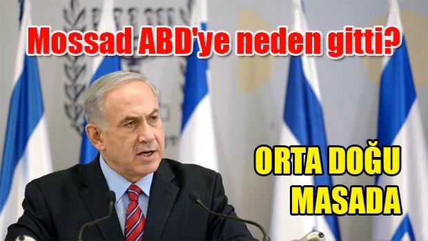 Mossad ABD'ye neden gitti?
