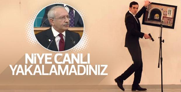Kılıçdaroğlu: Suikastçı neden canlı yakalanmadı