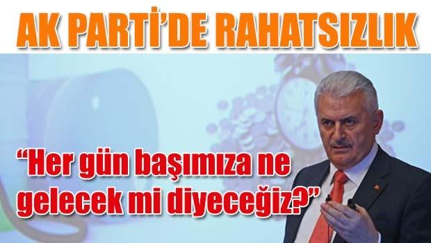 AK Parti'de rahatsızlık!