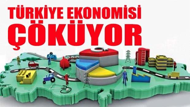 Türkiye ekonomisi çöküyor