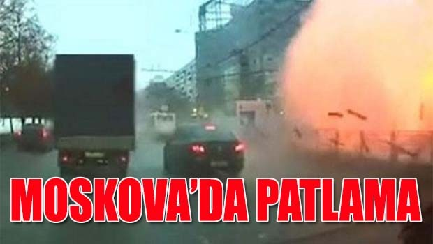 Moskova'da patlama