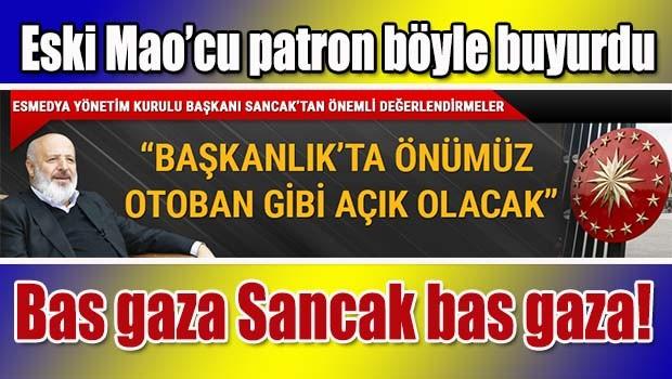 Ethem Sancak, 'Başkanlık sistemi ile Türkiye'nin önü otoban gibi açık olacak'