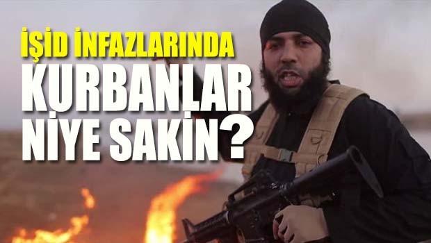 İŞİD infazlarında kurbanlar niye sakin?