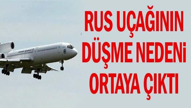 Rus uçağının düşme nedeni ortaya çıktı
