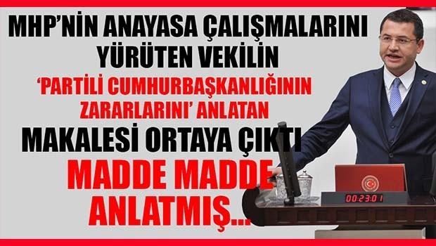 MHP'li Parsak Partili Cumhurbaşkanlığının zararlarını madde madde anlatmış!