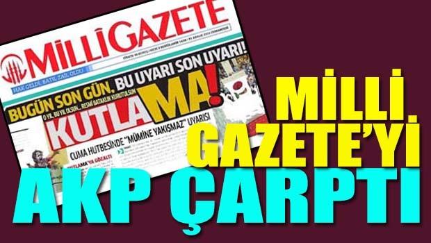 Milli Gazete'yi AKP çarptı!