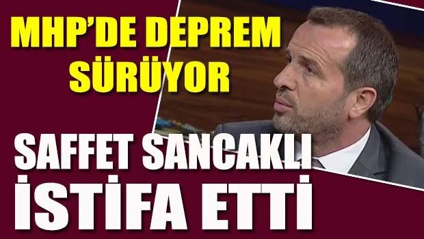 MHP'de deprem sürüyor, Saffet Sancaklı istifa etti!