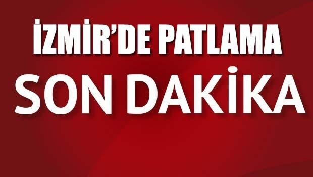 FLAŞ... İzmir'de patlama