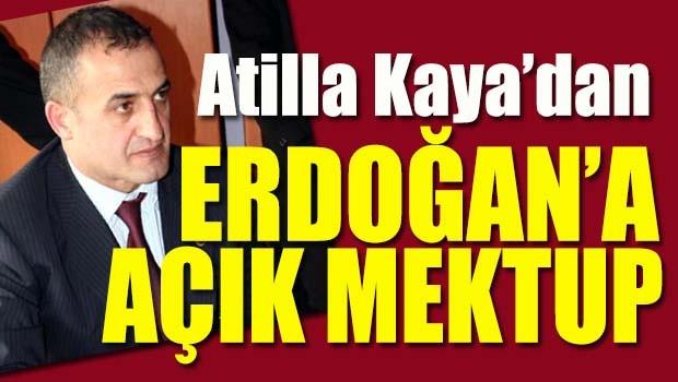 MHP'li Atilla Kaya'dan Erdoğan'a 'açık mektup'