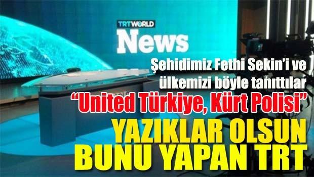 TRT'de şehit Fethi Sekin ve Türkiye için skandal ifadeler