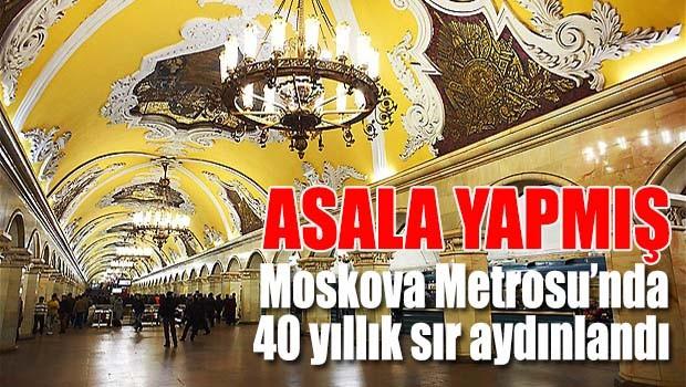 Moskova Metrosu'nda 40 yıllık sır aydınlandı, ASALA yapmış!