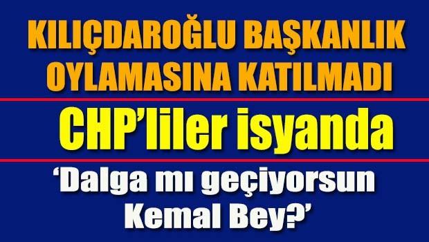 CHP'lilerde Kılıçdaroğlu isyanı!