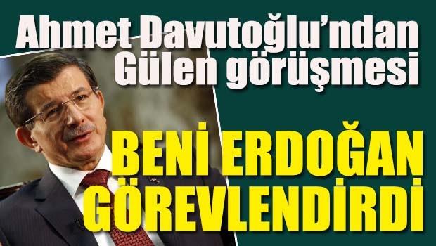 Davutoğlu, 'Erdoğan görevlendirdi'