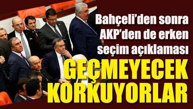 Bahçeli'den sonra AKP den de 'erken seçim' açıklaması