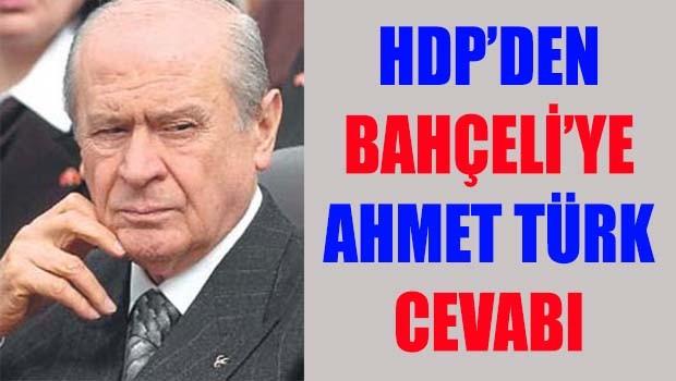 HDP'den Bahçeli'ye Ahmet Türk cevabı