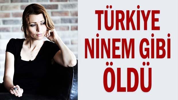 Elif Şafak, 'Türkiye ninem gibi öldü!'