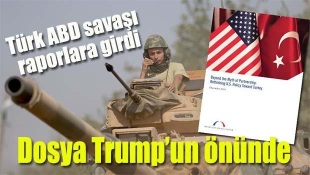 Türk ABD savaşı raporlara girdi