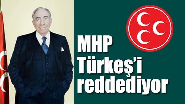MHP Türkeş'i reddediyor!