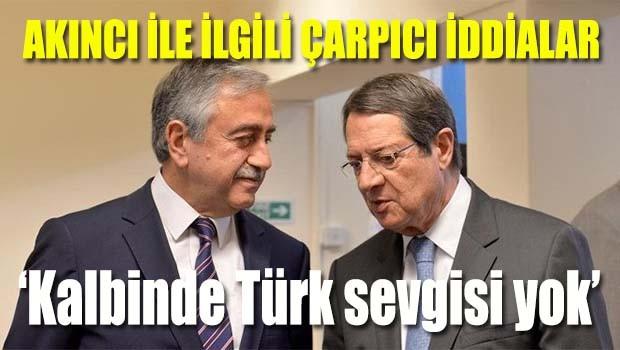 KKTC Cumhurbaşkanı Akıncı ile ilgili çarpıcı iddialar, 'Kalbinde Türk sevgisi yok'