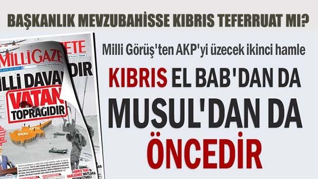 Saadet Partisi, 'Kıbrıs El Bab'tan önemlidir!'