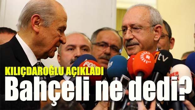 Bahçeli ne dedi? Kılıçdaroğlu açıkladı!