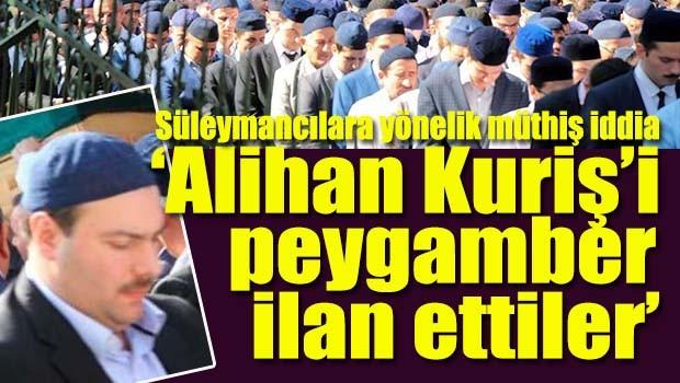 Diyanet'e yakın haber sitesinden Süleymancılara yönelik müthiş iddia, 'Alihan Kuriş'i peygamber ilan ettiler'