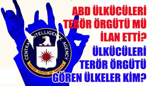 ABD ülkücüleri terör örgütü mü ilan etti