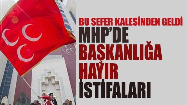 MHP'de 'Başkanlığa Hayır' istifalarına bir yenisi daha eklendi