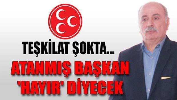 MHP'nin atadığı başkandan 'hayır' açıklaması