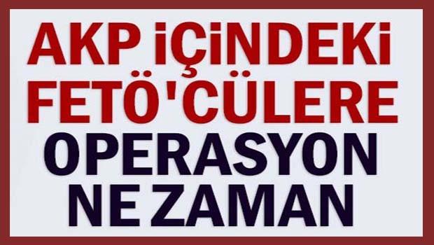Can Ataklı tarih verdi! AKP içindeki FETÖ'cülere operasyon ne zaman