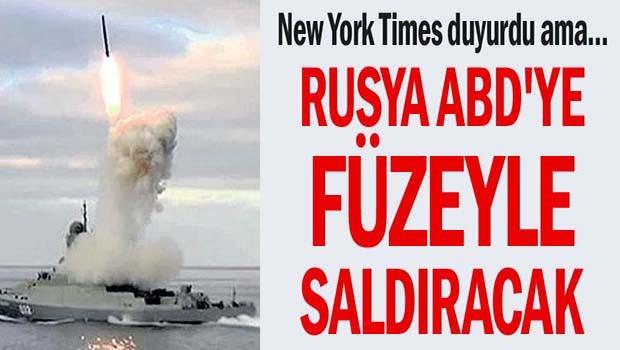 Rusya ABD'ye füzeyle saldıracak