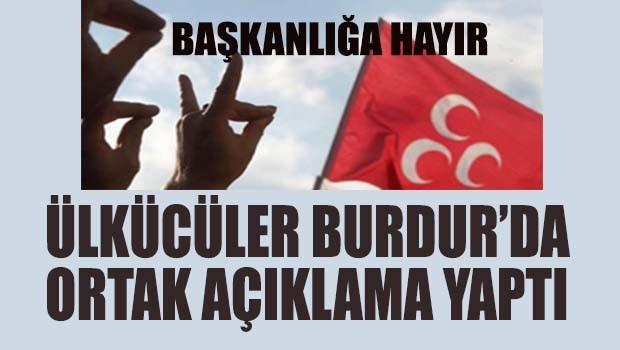 Ülkücüler Burdur'da ortak açıklama yaptı