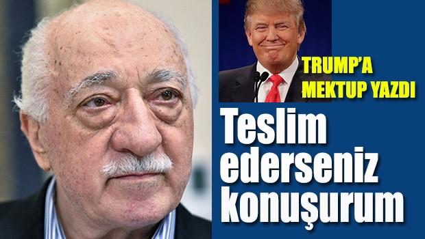 FETÖ Lideri Gülen, Trump'a Mektup Yazdı, 'Teslim Ederseniz Konuşurum'
