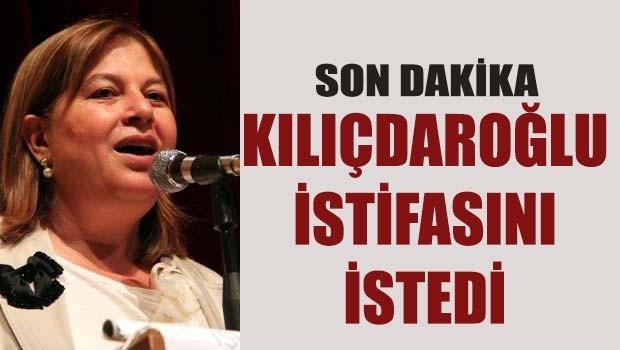 Kılıçdaroğlu istifasını istedi!