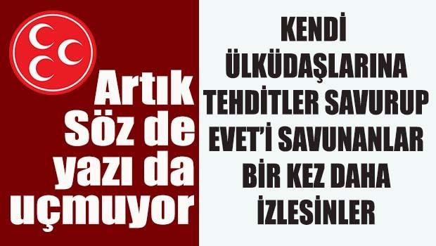 Artık söz de yazı da uçmuyor! MHP'de eveti savunanlar iyi izlesinler